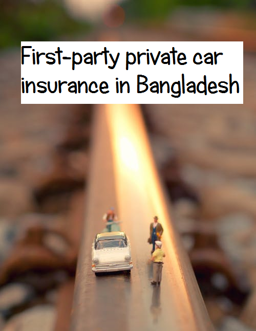 First-party car insurance in Bangladesh